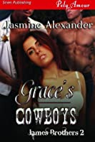 Grace's Cowboys [James Brothers 2]