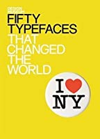 Design Museum Fifty Typefaces That Changed the World