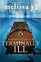 Terminally Ill: Library Edition