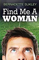 Find Me a Woman