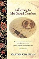 Searching for Mrs. Oswald Chambers