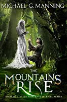 The Mountains Rise: Book 1