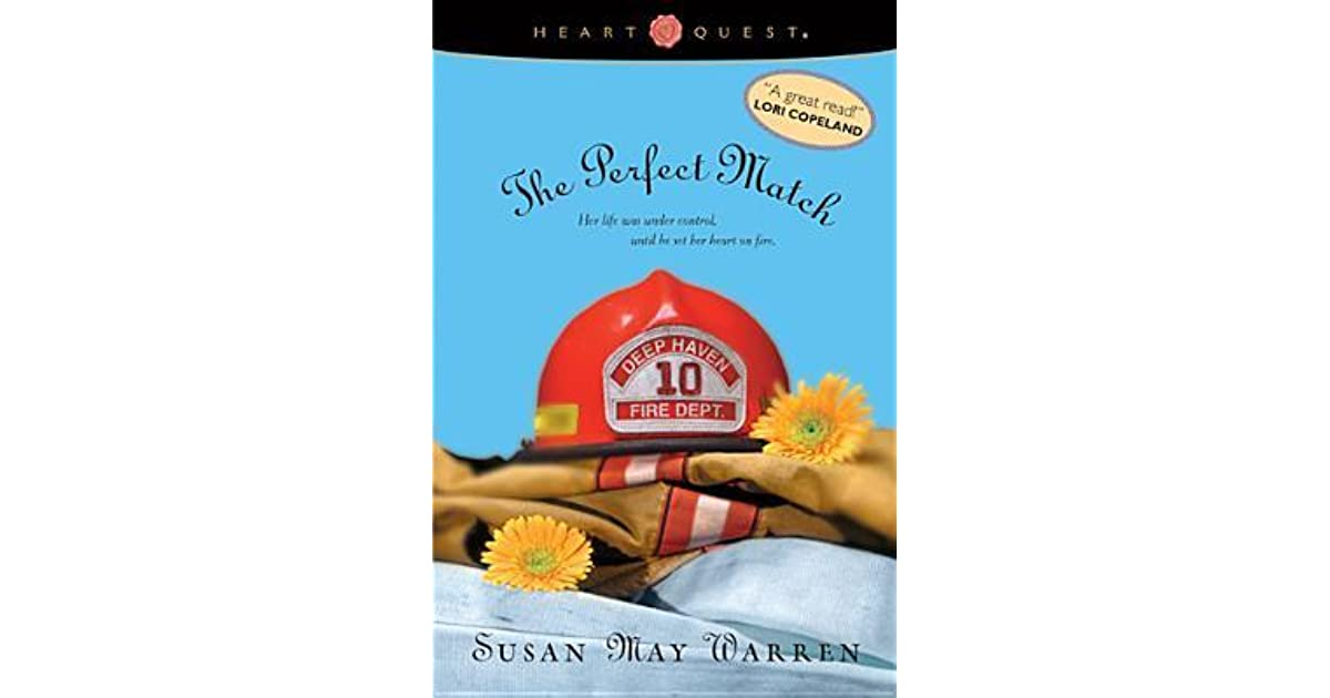 The Perfect Match Deep Haven 3 By Susan May Warren border=