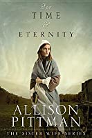 For Time & Eternity (Sister Wife #1)