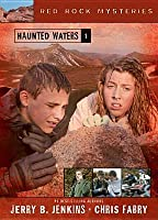 Haunted Waters  (The Red Rock Mysteries #1)