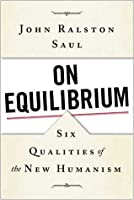 On Equilibrium: Six Qualities of the New Humanism