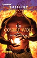 The Covert Wolf (Phoenix Force, #1)