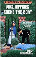 Mrs. Jeffries Rocks the boat (Victorian Mystery)