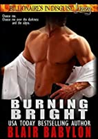 Burning Bright (Billionaires in Disguise: Lizzy #4)