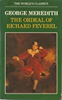 The Ordeal of Richard Feverel : A History of a Father and Son