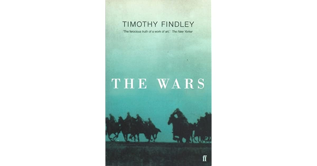 review of timothy findleys novel the wars Need writing the journey of self discovery essay  a journey of self discovery- into the wild book review the novel into  timothy findleys novels, the wars.
