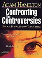 Confronting the Controversies - DVD: Biblical Perspectives on Tough Issues