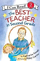Best Teacher in Second Grade (I Can Read Book Series: Level 2)