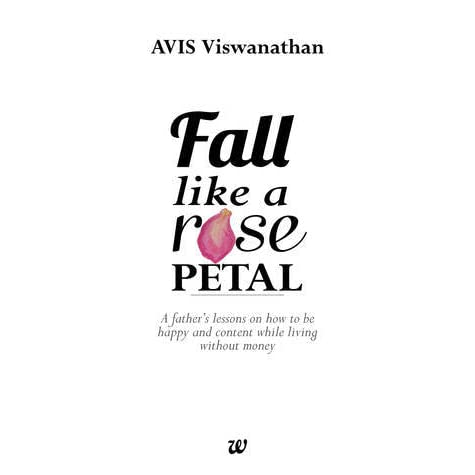 Fall Like A Rose Petal By AVIS Viswanathan U2014 Reviews, Discussion,  Bookclubs, .