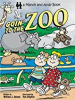 Goin' To The Zoo