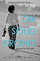 On Solid Ground (In Too Deep Book 2)