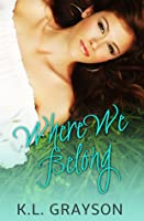 Where We Belong (A Touch of Fate, #1)