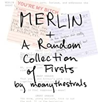 MERLIN + A Random Collection of Firsts