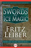 Swords and Ice Magic (Lankhmar, 6)