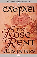 The Rose Rent (The Chronicles of Brother Cadfael, #13)