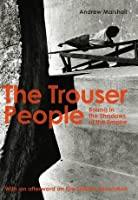 The Trouser People – Burma in the Shadows of the Empire