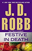 Festive in Death (In Death, #39)