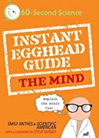 Instant Egghead Guide: The Mind (Instant Egghead Guides)