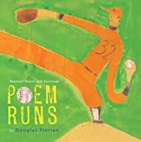 Poem Runs: Baseball Poems and Paintings