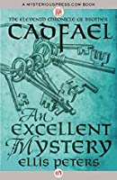An Excellent Mystery (The Chronicles of Brother Cadfael Book 11)