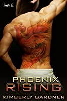 Phoenix Rising (Playing for Keeps, #1)