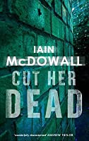 Cut Her Dead: Jacobson and Kerr Series: Book 5