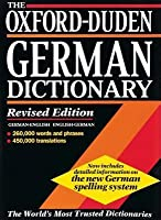 The Oxford Duden German Dictionary: German English, English German