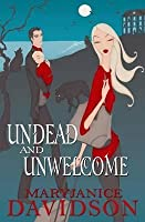 Undead and Unwelcome (Undead, #8)