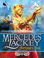 Fortune's Fool (A Tale of the Five Hundred Kingdoms Book 3)