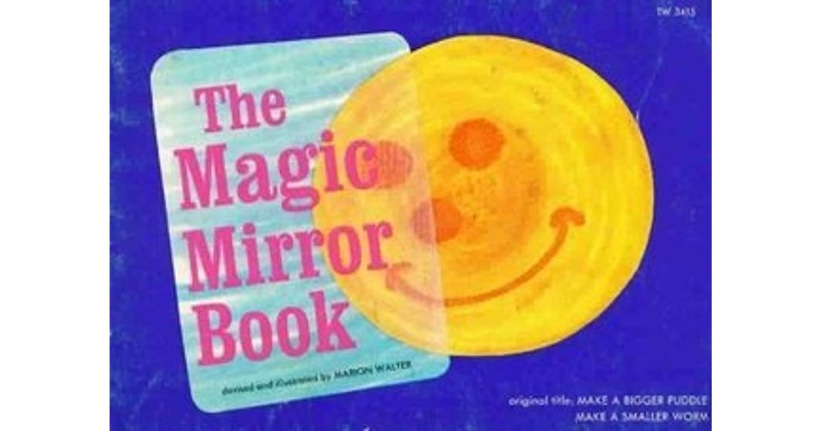 Shakita s review of the magic mirror book for Mirror books