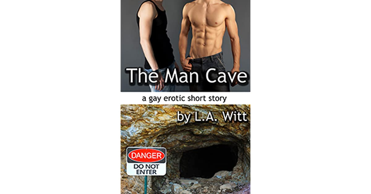 Man Caves Book : The man cave by l a witt — reviews discussion bookclubs
