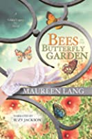 Bees in the Butterfly Garden (The Gilded Legacy, #1)