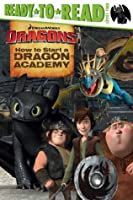 How to Start a Dragon Academy: with audio recording