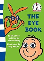 Eye Book, The (Beginner Books)
