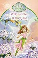 Prilla And The Butterfly Lie: Chapter Book (Disney Fairies)