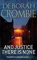And Justice There Is None (Duncan Kincaid & Gemma James, #8)