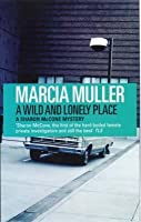 A Wild and Lonely Place (Sharon McCone, #15)