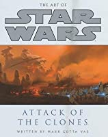 The Art of Star Wars: Attack of the Clones