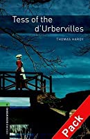 Tess of the D'Urbervilles (The Oxford Bookworms Library: Stage 6: 2,500 Headwords)