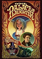 The Palace Of Laughter (Circus Trilogy)