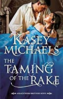 The Taming of the Rake (Mills & Boon M&B)