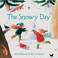 Image result for the snowy day anna milbourne