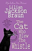 The Cat Who Blew the Whistle (Cat Who..., #17)