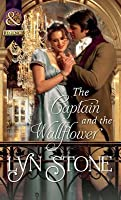 The Captain and the Wallflower (Mills & Boon Historical)