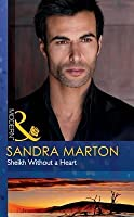 Sheikh Without a Heart (Mills & Boon Modern)